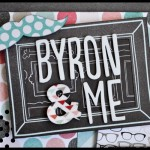 SCRAPBOOKING: LAYOUT BYRON & ME